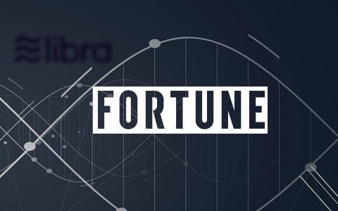《财富》杂志评选2020年4大金融科技趋势,Libra位居首位